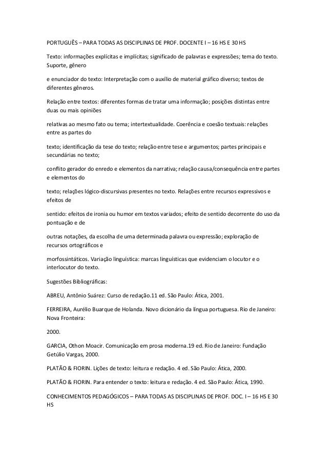 PORTUGUÊS – PARA TODAS AS DISCIPLINAS DE PROF. DOCENTE I – 16 HS E 30 HSTexto: informações explícitas e implícitas; signif...