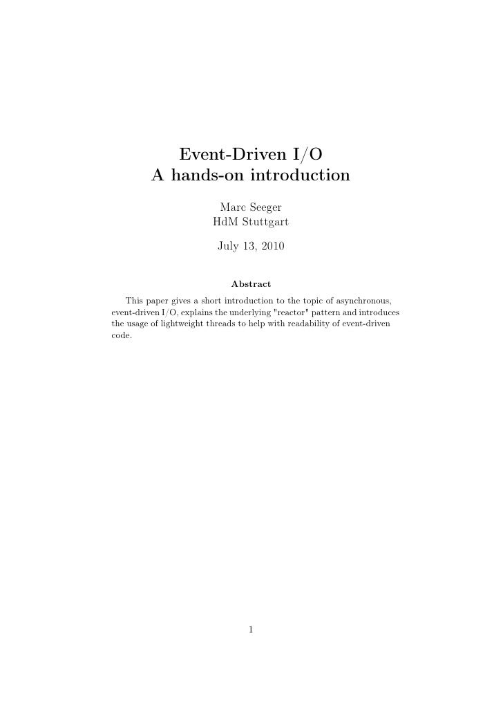 Event-Driven I/O           A hands-on introduction                            Marc Seeger                           HdM St...