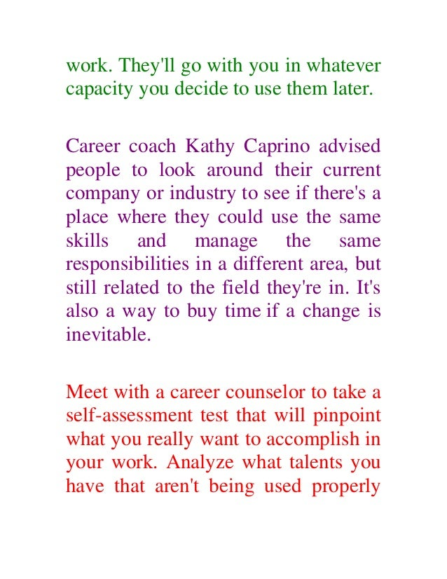 you give up your current 5 work - Should You Make A Career Change Do Self Assessment And Analysis Before Deciding