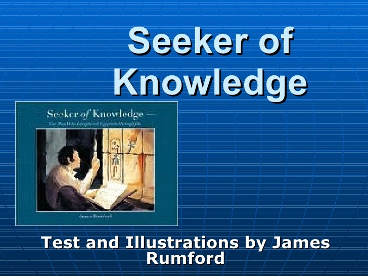 Seeker of Knowledge Test and Illustrations by James Rumford