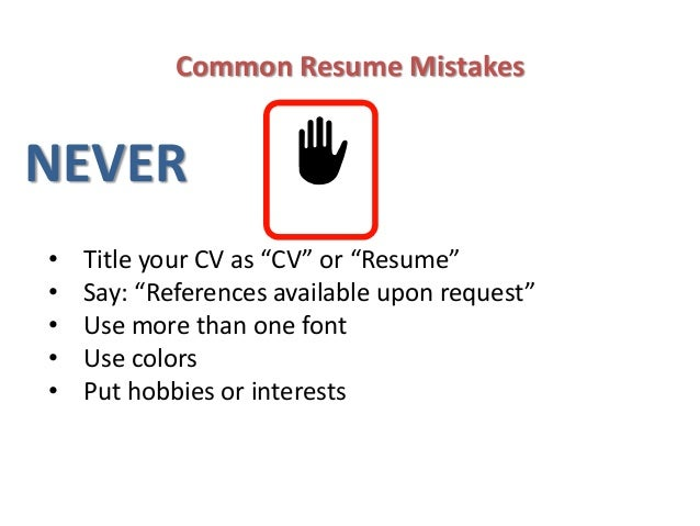 14. Common Resume MistakesNEVERu2022 ...