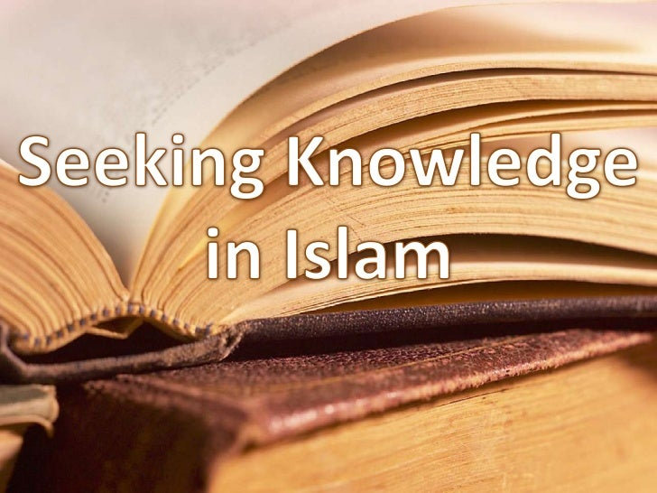 • Allaah created man and provided him with the tools  for acquiring knowledge, namely hearing, sight and  wisdom• In Islam...