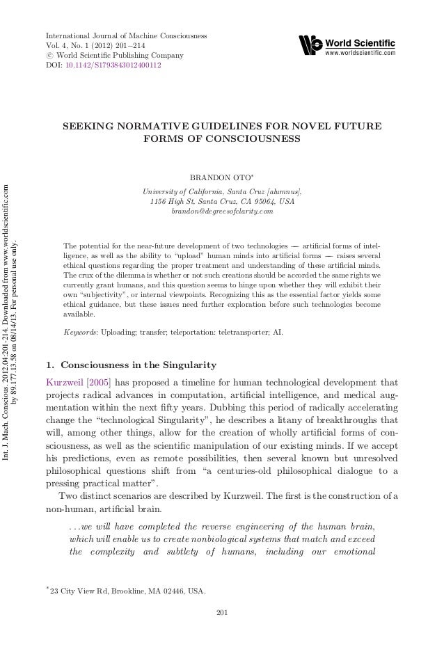SEEKING NORMATIVE GUIDELINES FOR NOVEL FUTURE FORMS OF CONSCIOUSNESS BRANDON OTO* University of California, Santa Cruz [al...