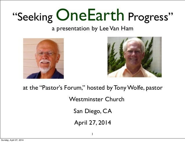 """""""Seeking OneEarth Progress"""" a presentation by LeeVan Ham at the """"Pastor's Forum,"""" hosted by Tony Wolfe, pastor Westminster..."""