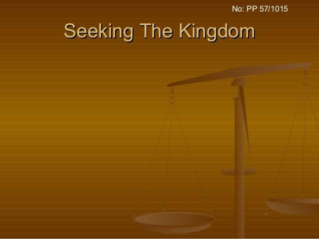 Seeking The KingdomSeeking The Kingdom No: PP 57/1015