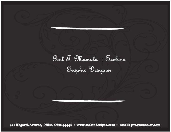 Gail T. Mamula – Seekins                              Graphic Designer     421 Hogarth Avenue, Niles, Ohio 44446 • www.see...