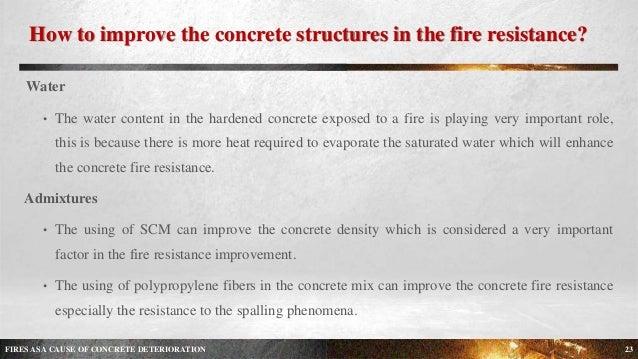 Fire Resistant Concrete Mix : Fires as a cause of concrete deterioration