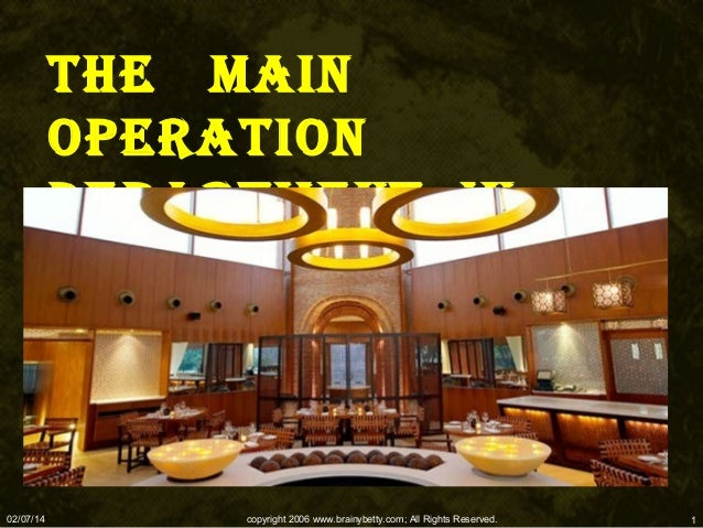 THE MAIN OPERATION DEPARTMENT IN HOTEL  02/07/14  copyright 2006 www.brainybetty.com; All Rights Reserved.  1