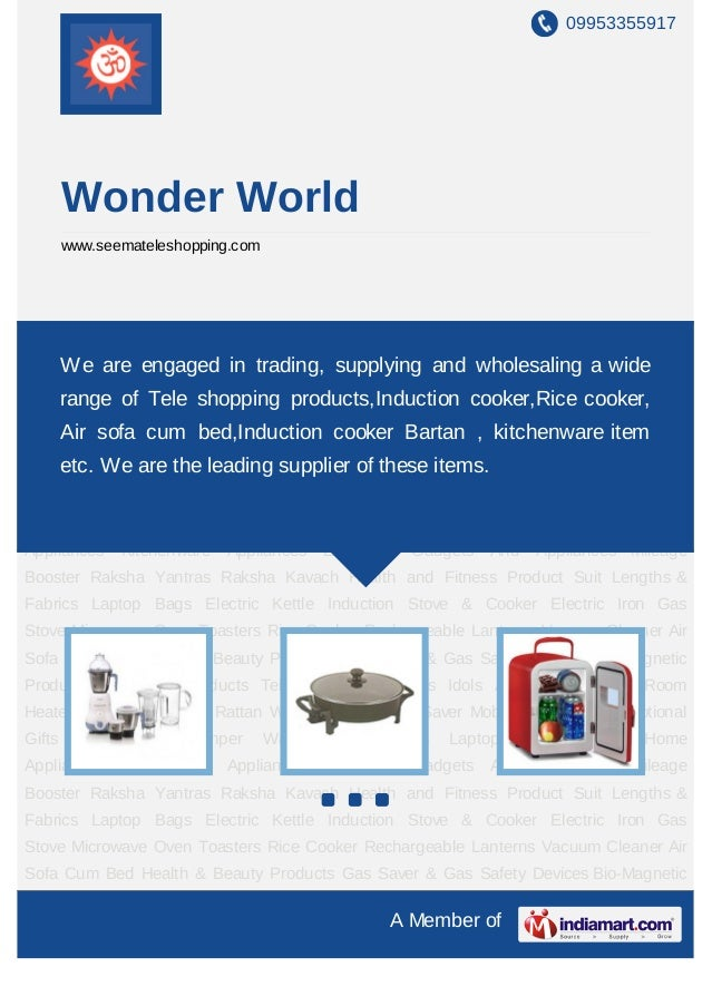 09953355917        Wonder World        www.seemateleshopping.comHome Appliances Kitchenware Appliances Electronic Gadgets ...