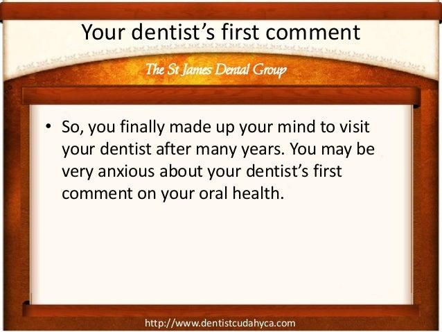 Not Seen A Dentist For A Long Time? Don't Be Ashamed Slide 2