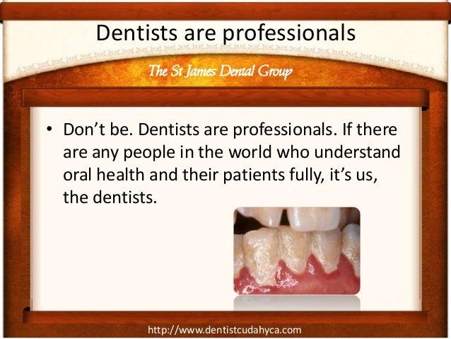 Not Seen A Dentist For A Long Time? Don't Be Ashamed Slide 3