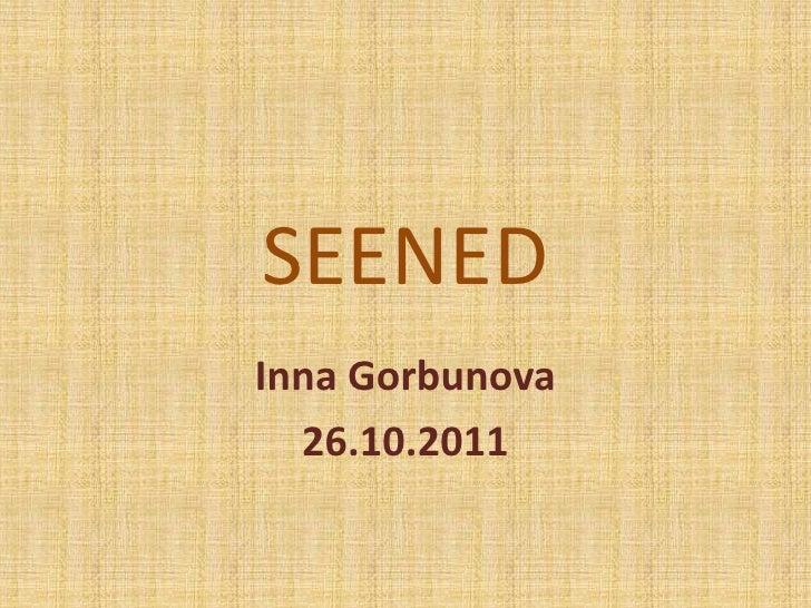 SEENEDInna Gorbunova  26.10.2011