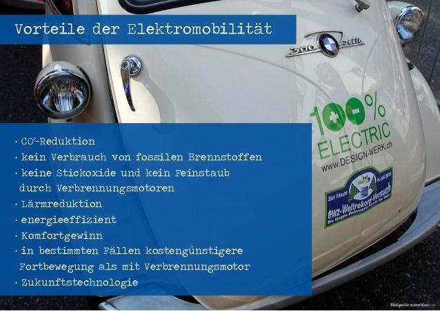 Seenovation - Workshop Elektromobilität - energievisionen 2014 - 04.04.2014 - Seite 11 Vorteile der Elektromobilität · CO²...