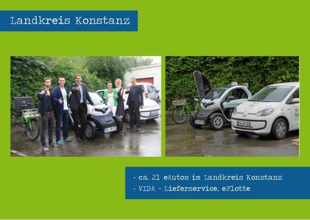 Seenovation - Workshop Elektromobilität - energievisionen 2014 - 04.04.2014 - Seite 15 Landkreis Konstanz · ca. 21 eAutos ...