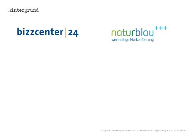 Hintergrund  Jungunternehmertag Konstanz 2013 - Seenovation - Livegründung - 31.10.2013 - Seite 2