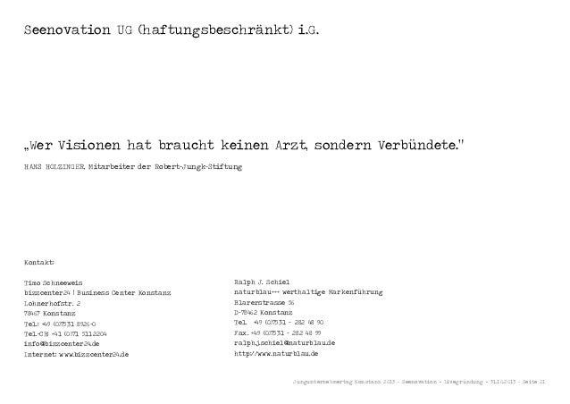 """Seenovation UG (haftungsbeschränkt) i.G.  """"Wer Visionen hat braucht keinen Arzt, sondern Verbündete."""" HANS HOLZINGER, Mita..."""