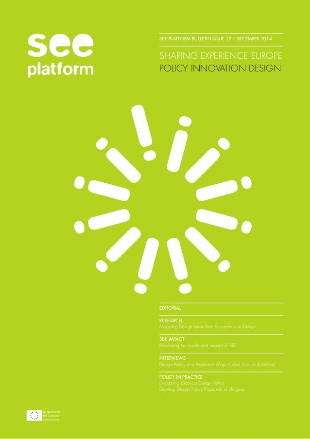 SEE PLATFORM BULLETIN ISSUE 12 – DECEMBER 2014 SHARING EXPERIENCE EUROPE POLICY INNOVATION DESIGN EDITORIAL   RESEARCH Map...