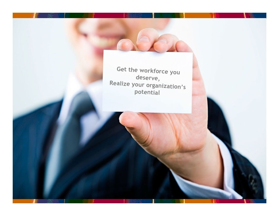 ….The agency of your choice                                               Get the workforce y                             ...