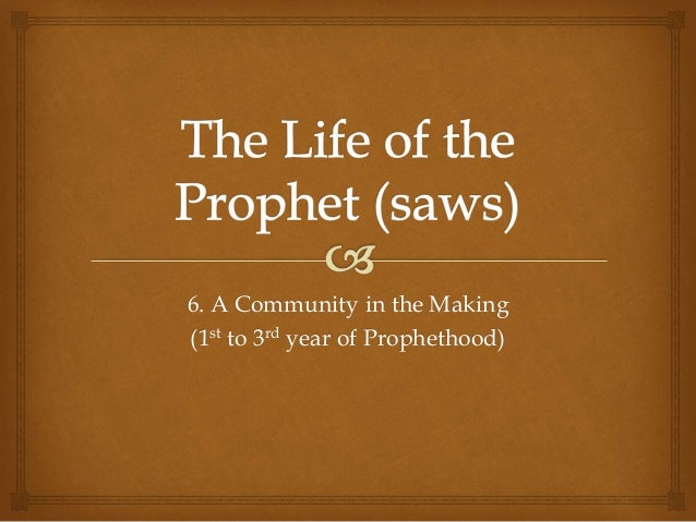 The Life of Muhammad The Prophet