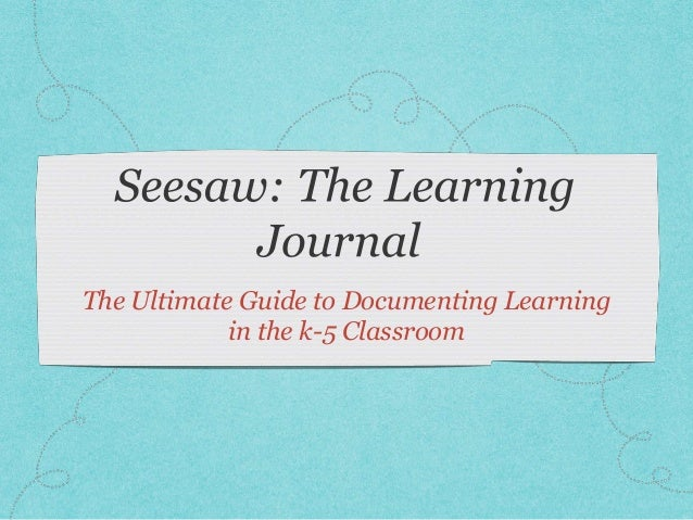 The Ultimate Guide to Documenting Learning in the k-5 Classroom