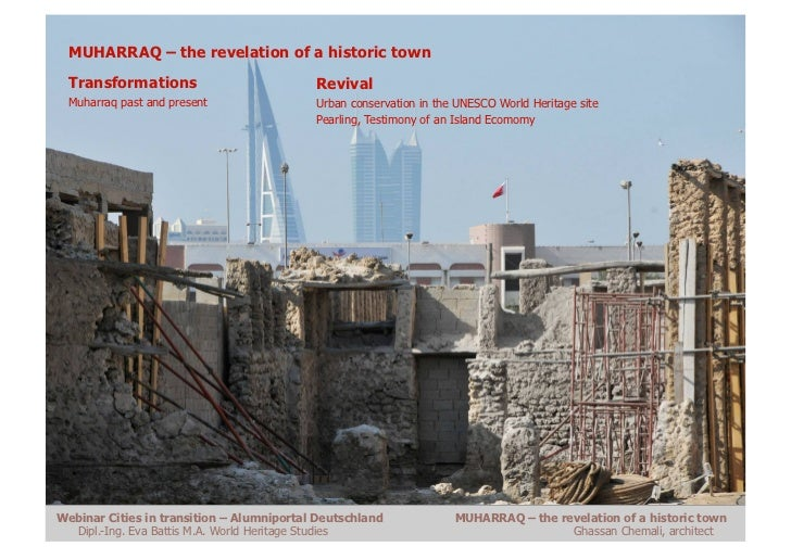 MUHARRAQ – the revelation of a historic town  Transformations                          Revival  Muharraq past and present ...