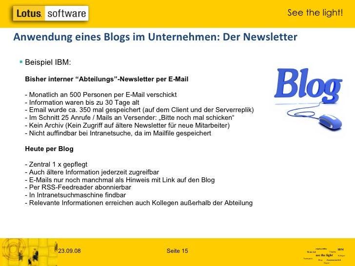 """<ul><li>Beispiel IBM: Bisher interner """"Abteilungs""""-Newsletter per E-Mail - Monatlich an 500 Personen per E-Mail verschickt..."""