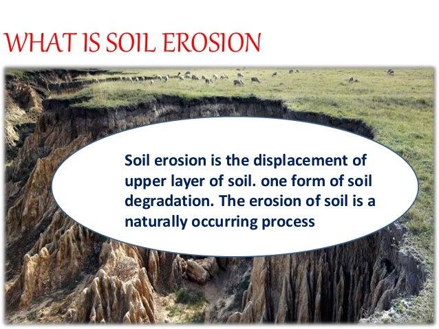 Soil erosion for Another name for soil