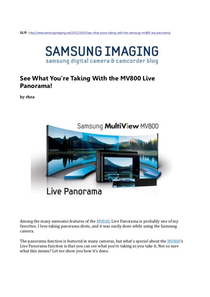 ULR : http://www.samsungimaging.net/2011/10/03/see-what-youre-taking-with-the-samsung-mv800-live-panorama/See What You're ...