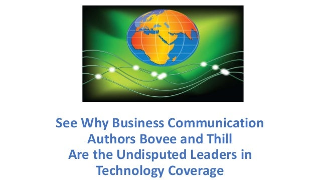 See Why Business Communication Authors Bovee and Thill Are the Undisputed Leaders in Technology Coverage