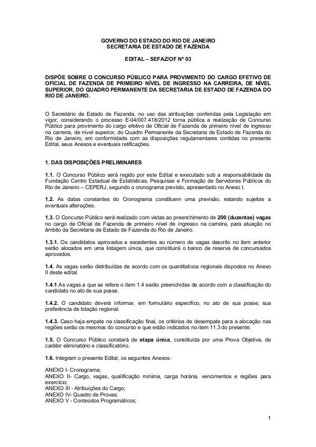 1GOVERNO DO ESTADO DO RIO DE JANEIROSECRETARIA DE ESTADO DE FAZENDAEDITAL – SEFAZ/OF Nº 03DISPÕE SOBRE O CONCURSO PÚBLICO ...