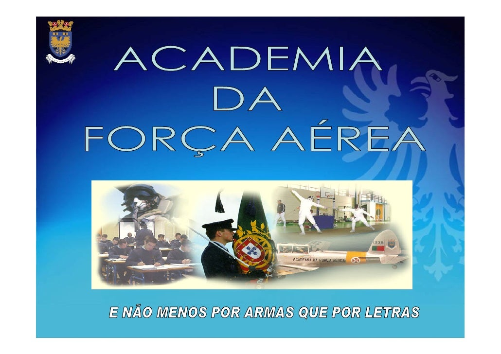 Ensino Superior na Força Aérea        Cor. Engº. Elect. Manuel Cortez         Director do Ensino Universitário            ...