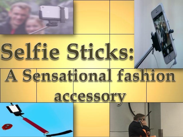 A Selfie Stick is a monopod used to self portraits by positioning a smart phone or a camera beyond the normal range of arm.