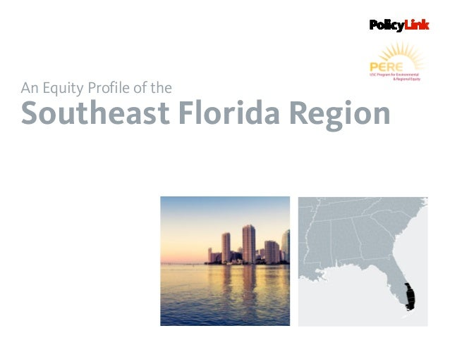 An Equity Profile of the Southeast Florida Region