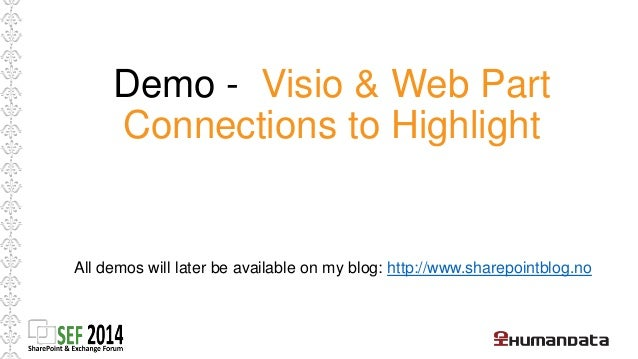 Summary  • Easy to set up  • Easy to create diagrams with Visio  • Need Enterprise License  • Visio provides lots of tools...