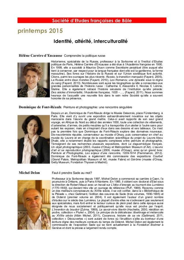 Société d'Etudes françaises de Bâle printemps 2015 Identité, altérité, interculturalité Hélène Carrère d'Encausse Comprend...