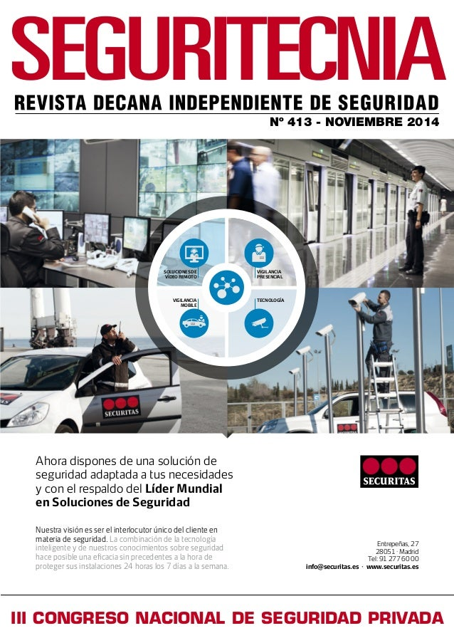 Nº 413 - NOVIEMBRE 2014 III CONGRESO NACIONAL DE SEGURIDAD PRIVADA VIGILANCIA PRESENCIAL SOLUCIONES DE VÍDEO REMOTO VIGILA...