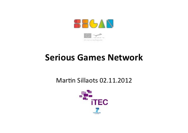 SeriousGamesNetwork  Mar$nSillaots02.11.2012