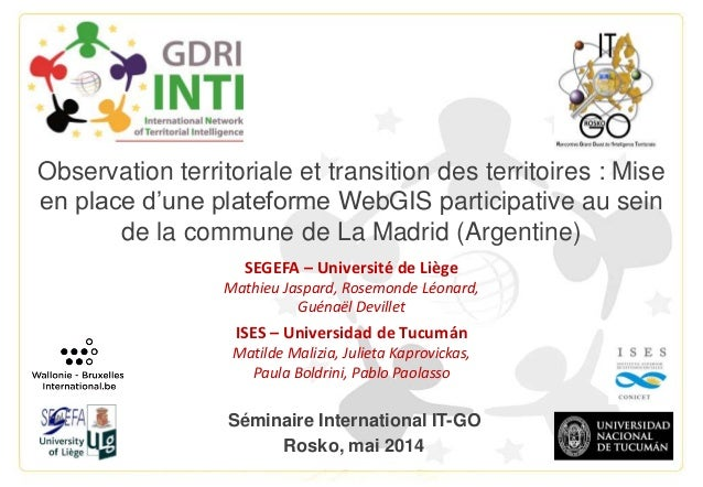 Observation territoriale et transition des territoires : Mise en place d'une plateforme WebGIS participative au sein de la...