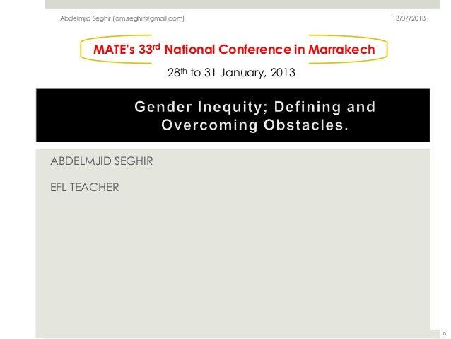 ABDELMJID SEGHIR EFL TEACHER MATE's 33rd National Conference in Marrakech 28th to 31 January, 2013 Abdelmjid Seghir (am.se...