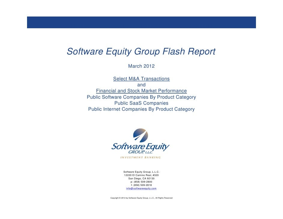 Software Equity Group Flash Report                                 March 2012                Select M&A Transactions      ...