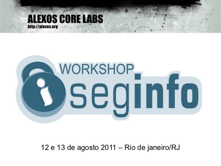 12 e 13 de agosto 2011 – Rio de janeiro/RJ