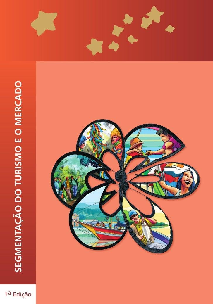 Segmentação do turiSmo e o mercado1a Edição    1
