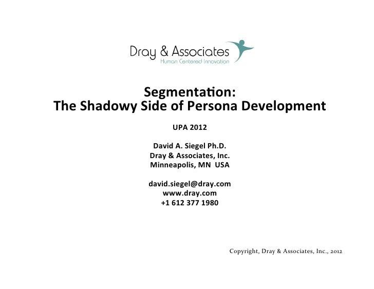 Segmenta(on:  The Shadowy Side of Persona Development                             UPA ...