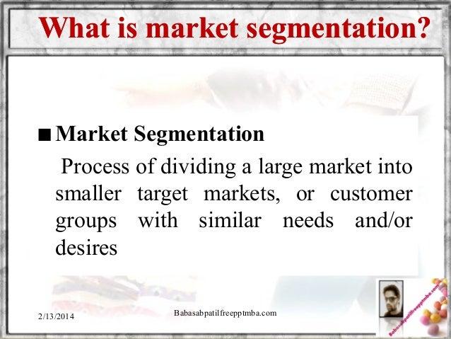 Segmentation module 4  mba 1st sem by babasab patil (karrisatte) Slide 2