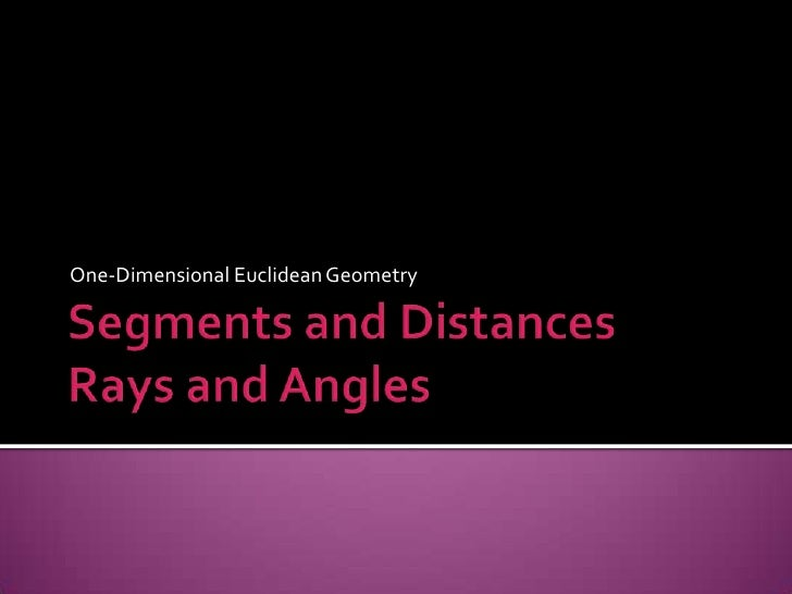 One-Dimensional Euclidean Geometry