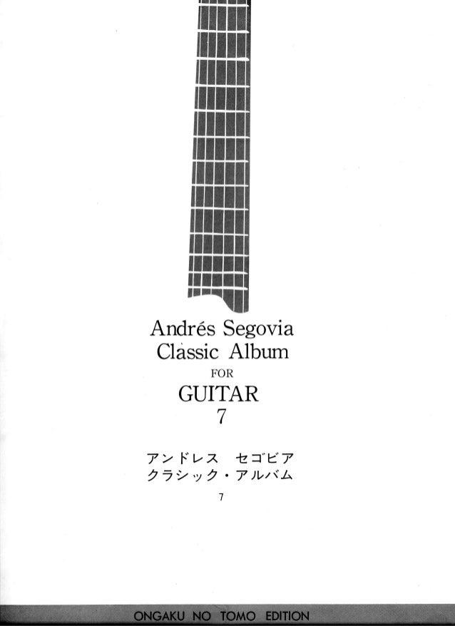"""flllt AndresSegovia ClassicAlbum FOR GUITAR 7 lz=""""e7 ' 7 ) V t { l ' ' 7 > l.'""""l.,Z , 7 2 ' y 2"""
