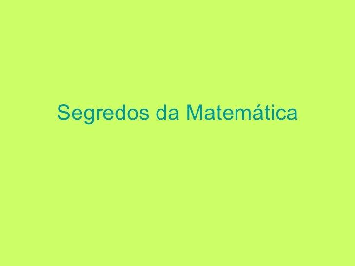 Segredos da Matemática