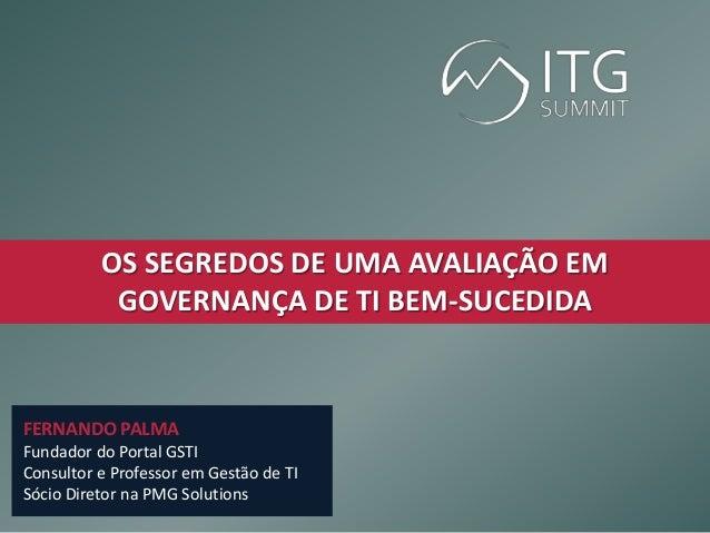 Segredos de Uma Avaliação em Governança de TI 7d1b40b2af