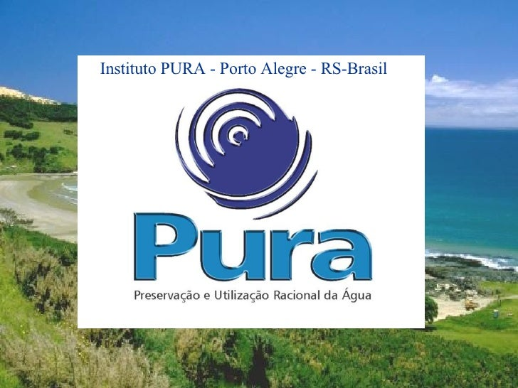 Instituto PURA - Porto Alegre - RS-Brasil