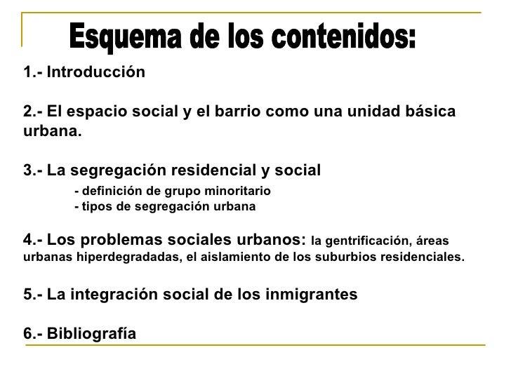Segregacion urbana para electivo ciudad contemporanea for Definicion de contemporanea